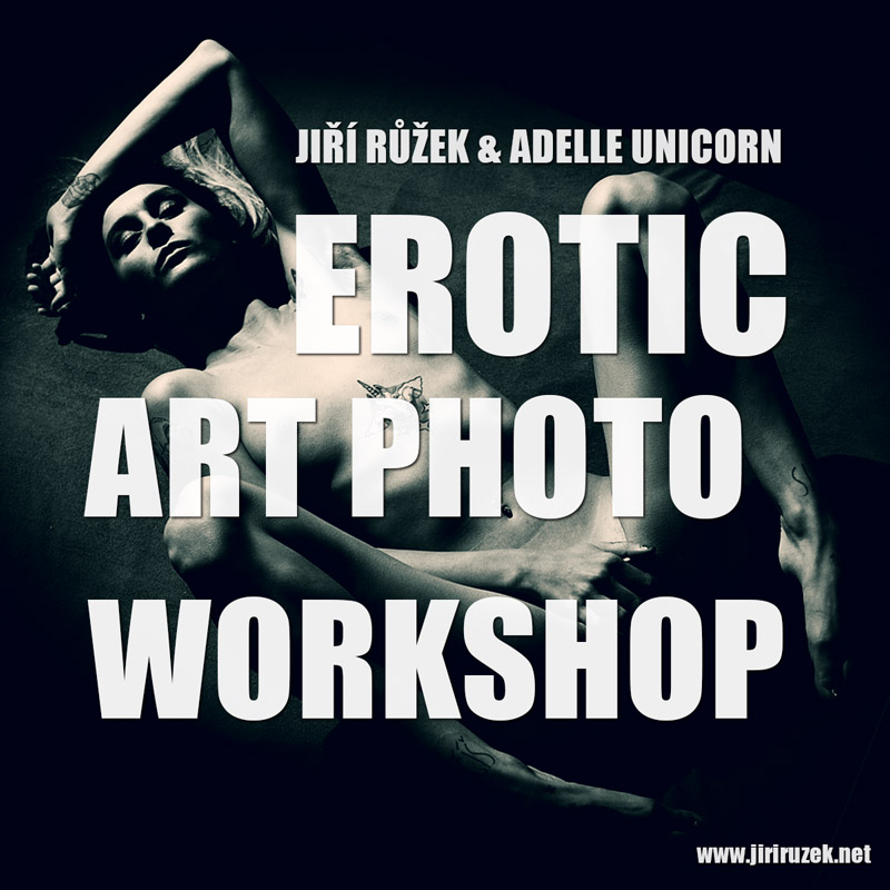 Erotic Art Photo Workshop with Jiri Ruzek and his model Adelle Unicorn